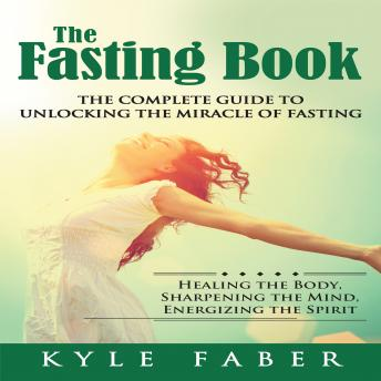 the complete guide to fasting summary
