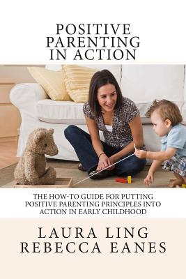 positive parenting an essential guide