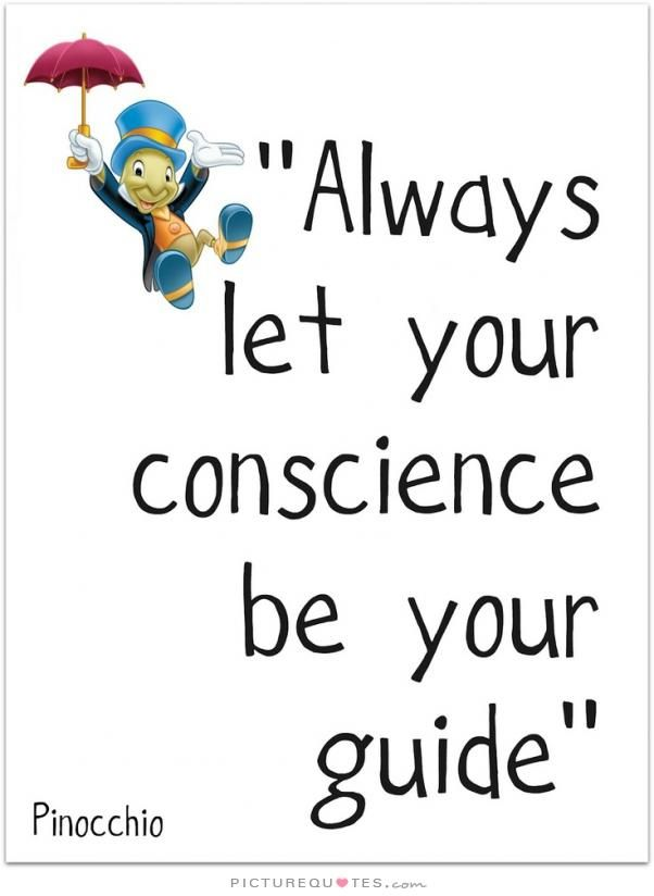 let your conscience be your guide meaning