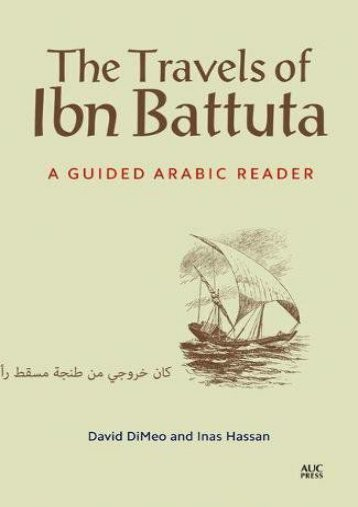 the travels of ibn battuta a guided arabic reader